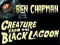 Official Site for Ben Chapman as the Creature From the Black Lagoon